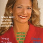 Cover Story: Patricia Varley - Reinventing Success